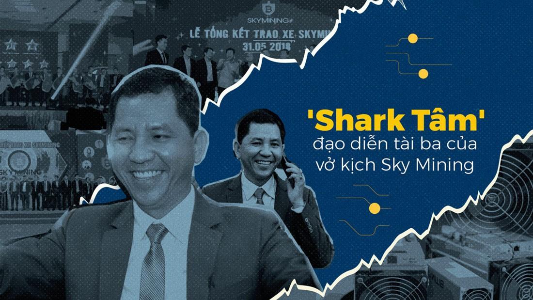 """""""Shark Tâm"""" - đạo diễn tài ba của vở kịch Sky Mining"""