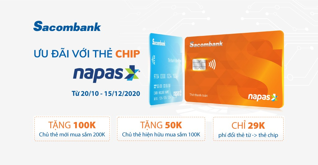 Nhiều ưu đãi hấp dẫn với thẻ chip Sacombank Napas