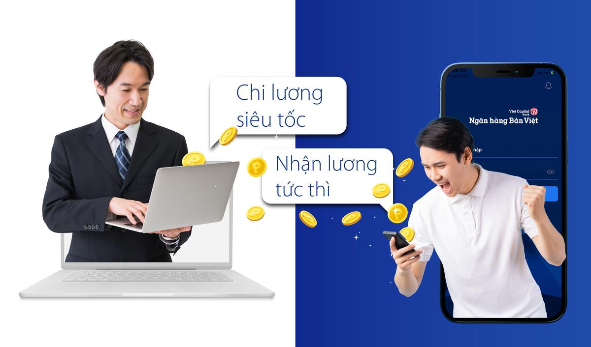 Ngân hàng Bản Việt hỗ trợ người đi làm mở tài khoản trực tuyến để doanh nghiệp chi lương tức thì