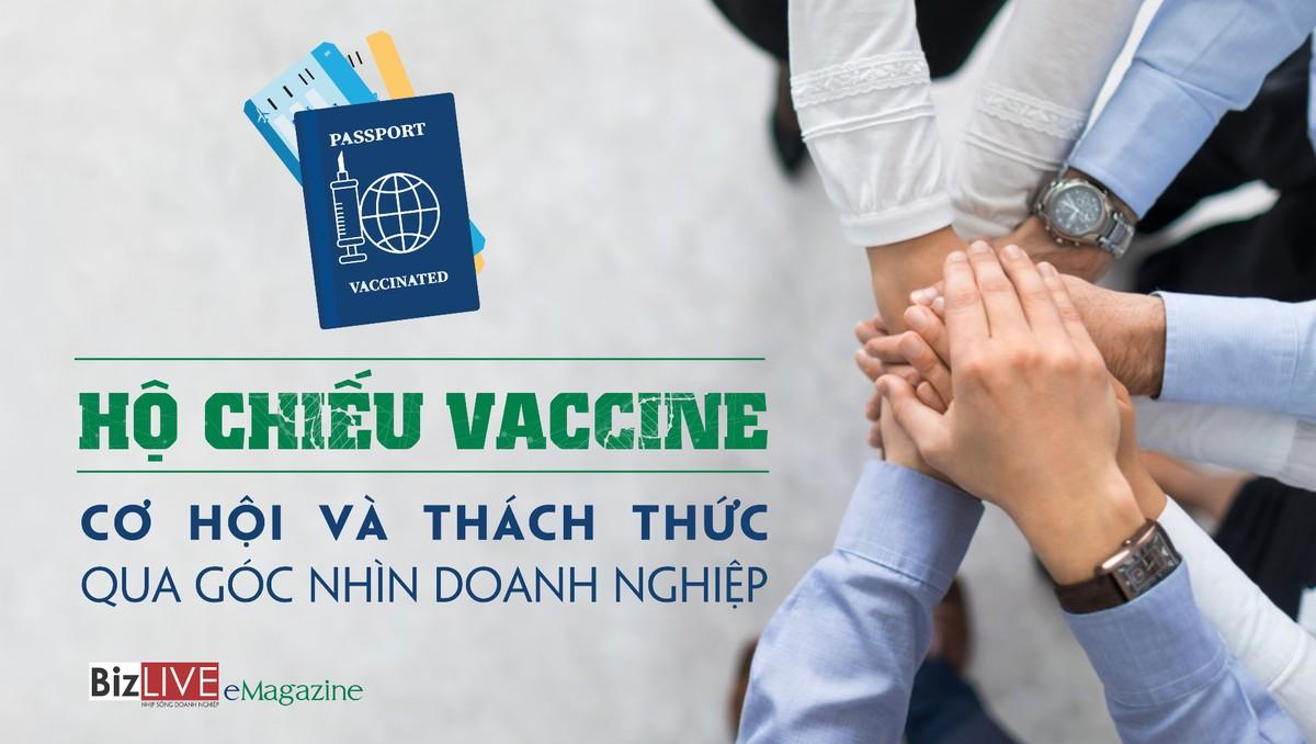 Hộ chiếu vaccine: Cơ hội và thách thức qua góc nhìn doanh nghiệp