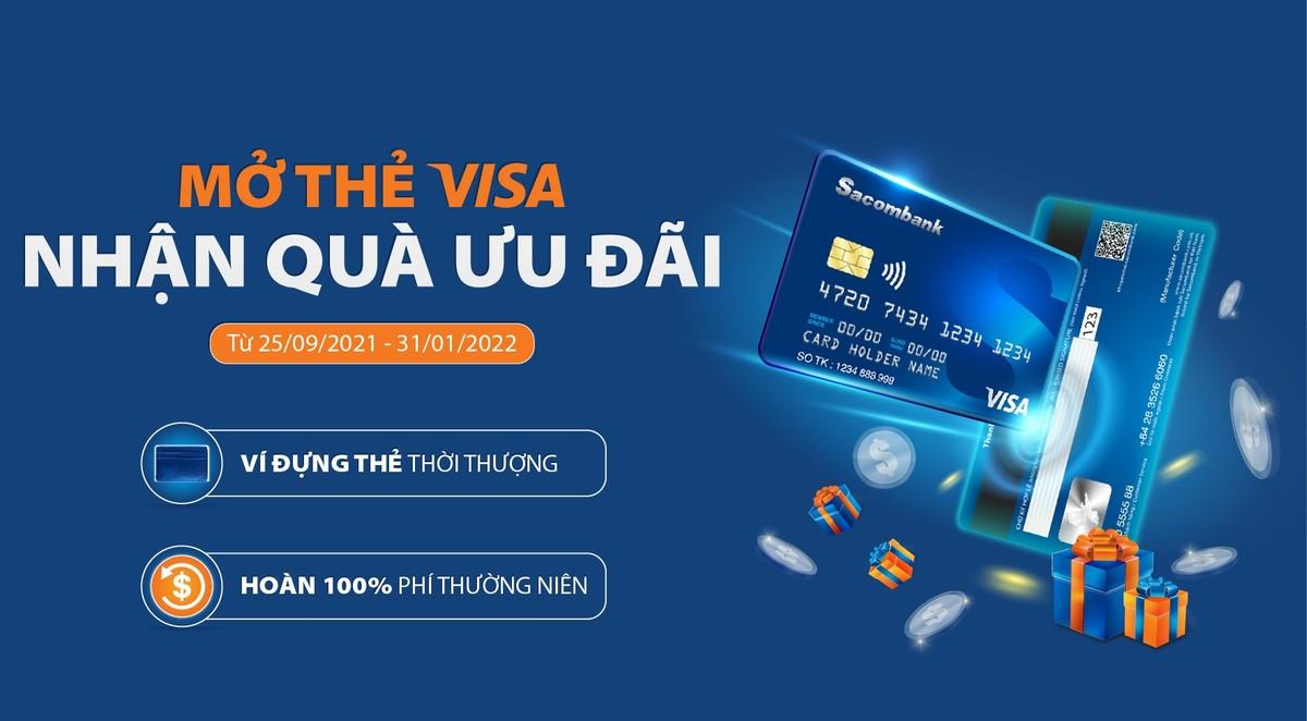Mở thẻ Visa - nhận quà ưu đãi với Sacombank
