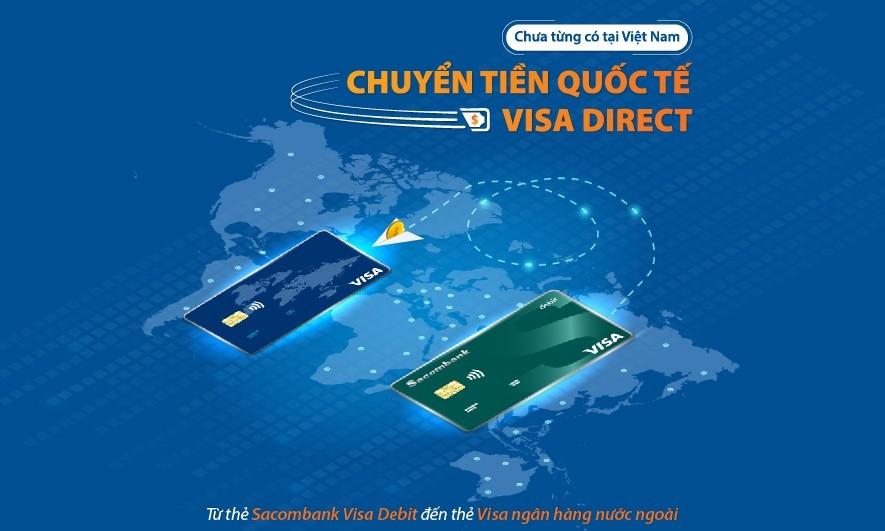 Sacombank là ngân hàng đầu tiên tại Việt Nam triển khai dịch vụ chuyển tiền nhanh đến thẻ Visa tại nước ngoài