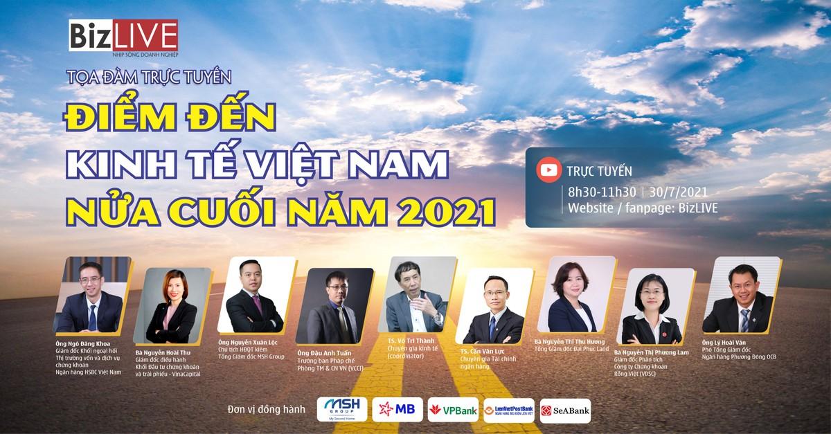 """Sắp diễn ra Tọa đàm trực tuyến """"Điểm đến kinh tế Việt Nam nửa cuối năm 2021"""""""