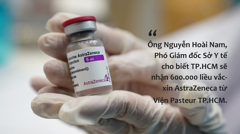 TP.HCM được bổ sung 600.000 liều vắc xin Astra Zeneca