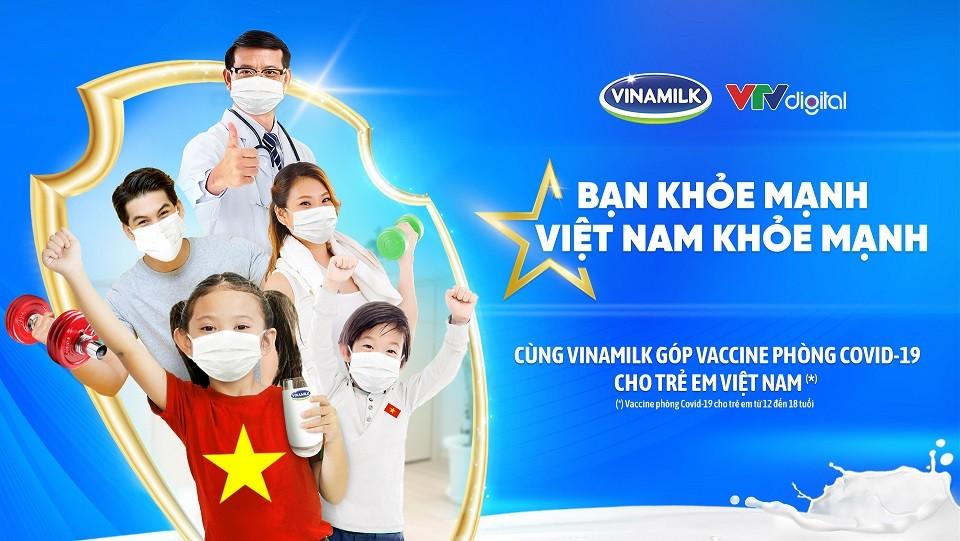 """Vinamilk khởi động chiến dịch """"Bạn khỏe mạnh, Việt Nam khỏe mạnh"""", góp vaccine phòng Covid-19 cho trẻ em"""
