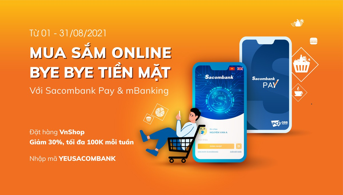 """Mua sắm online – Bye bye tiền mặt"" với Sacombank"