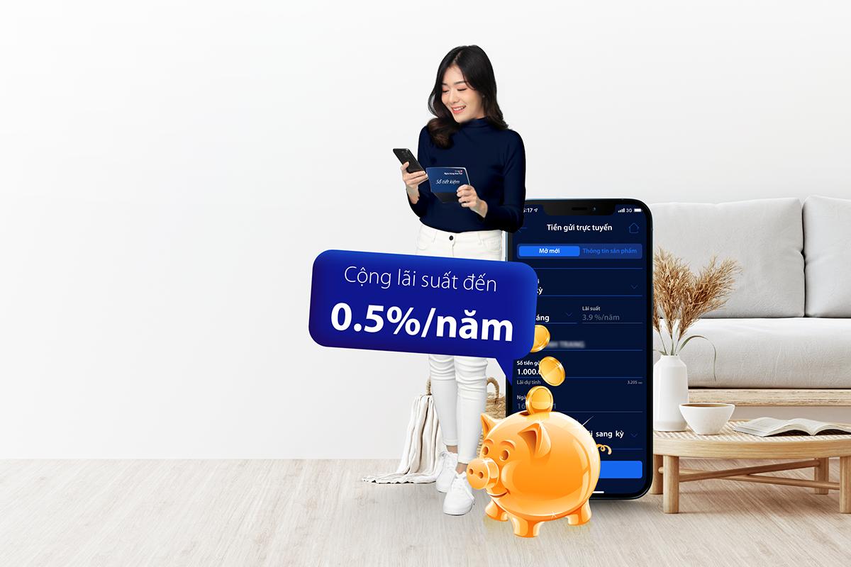 Gửi tiết kiệm online trên Digimi - Cộng thêm đến 0,5% lãi suất