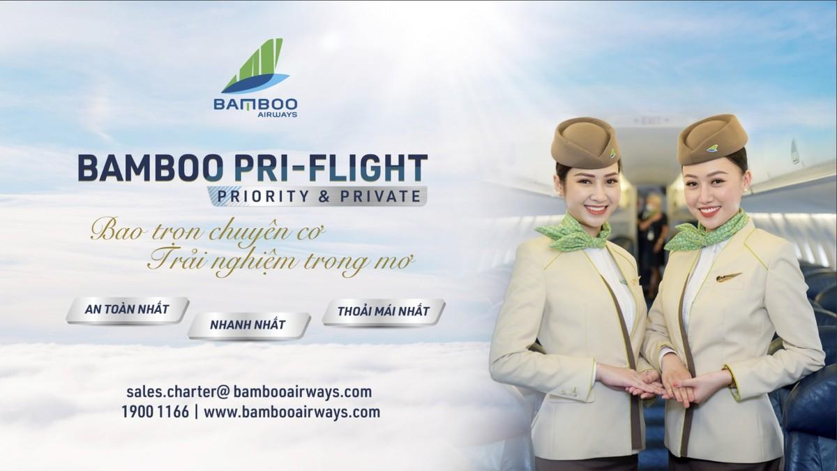 Thuê trọn chuyên cơ cho hành trình của riêng mình: Bay an toàn cùng Bamboo Airways