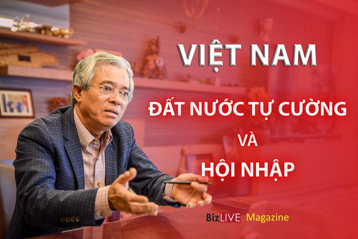 Việt Nam - Đất nước tự cường và hội nhập