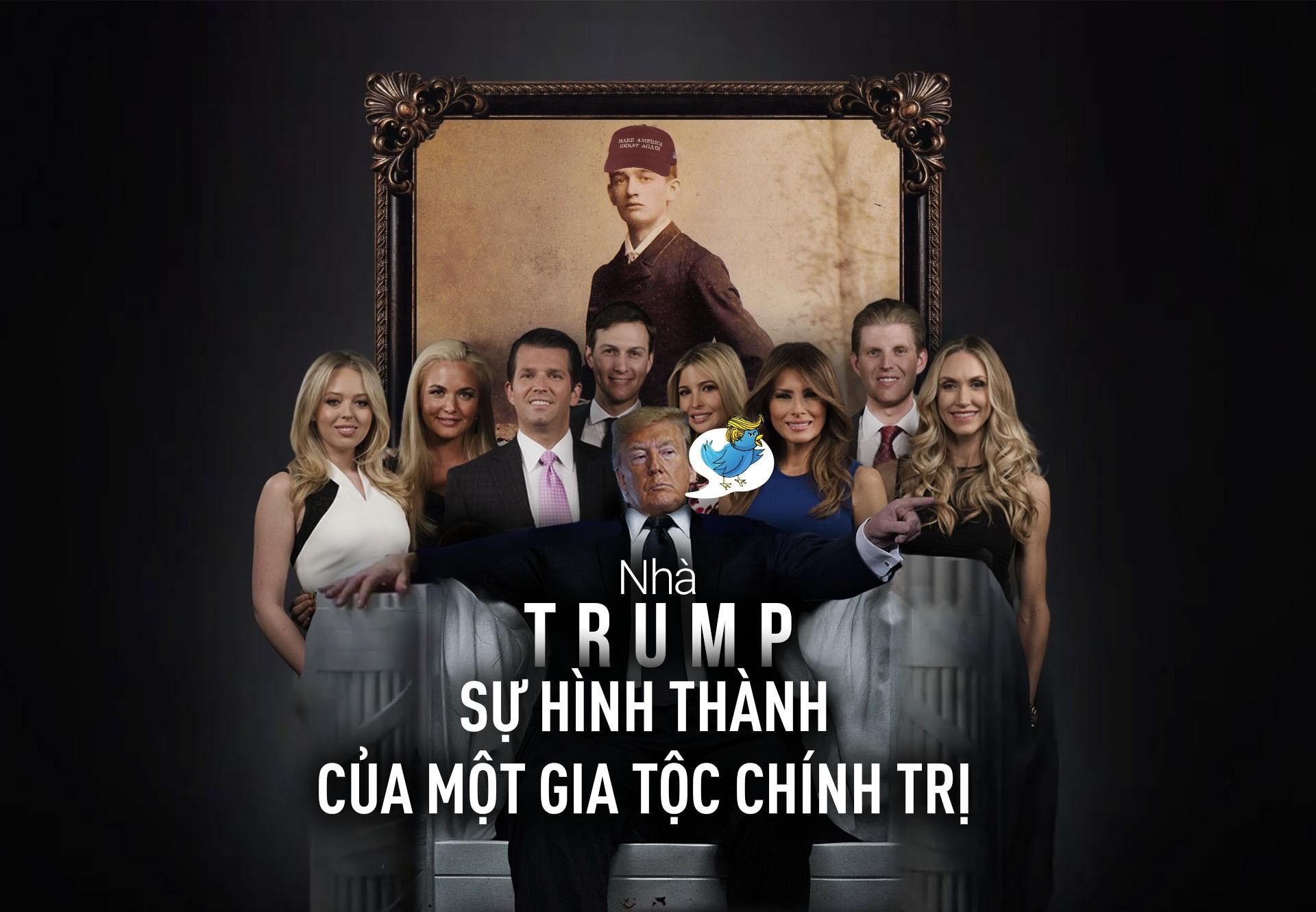Nhà Trump - sự hình thành của một gia tộc chính trị