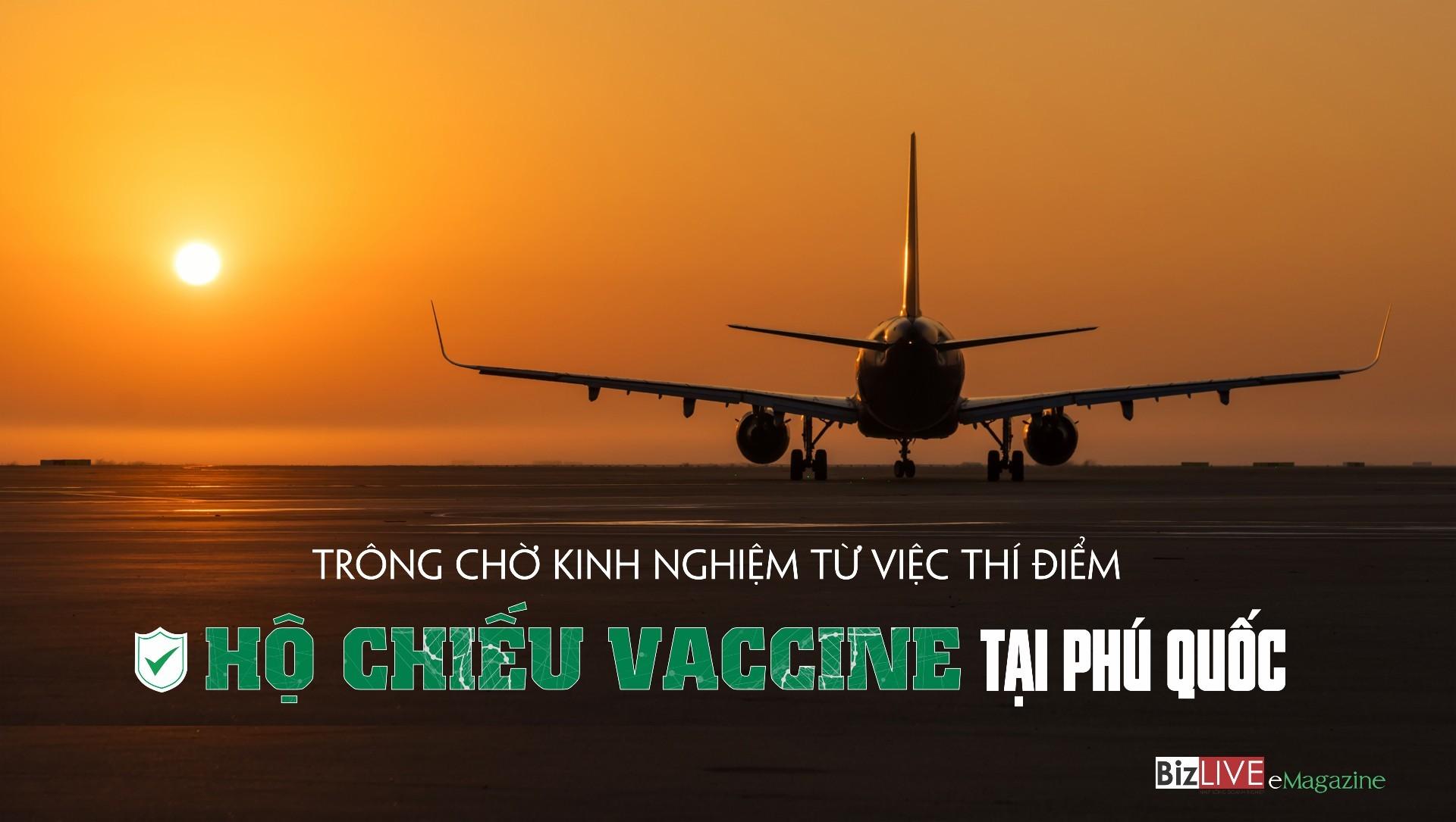 Trông chờ kinh nghiệm từ việc thí điểm hộ chiếu vaccine tại Phú Quốc
