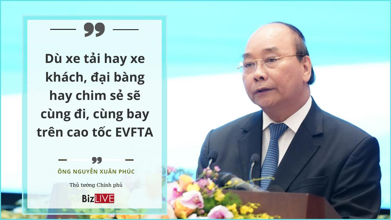 EVFTA không có chỗ cho doanh nghiệp thiếu kiên trì, thiếu sáng tạo