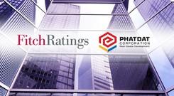 """Fitch Ratings xếp hạng tín nhiệm """"B"""", triển vọng ổn định với Phát Đạt"""