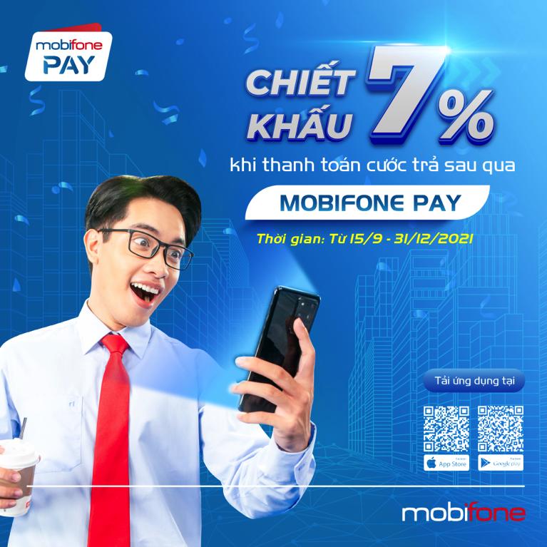 Thanh toán dễ dàng, lại còn chiết khấu với MobiFone Pay!